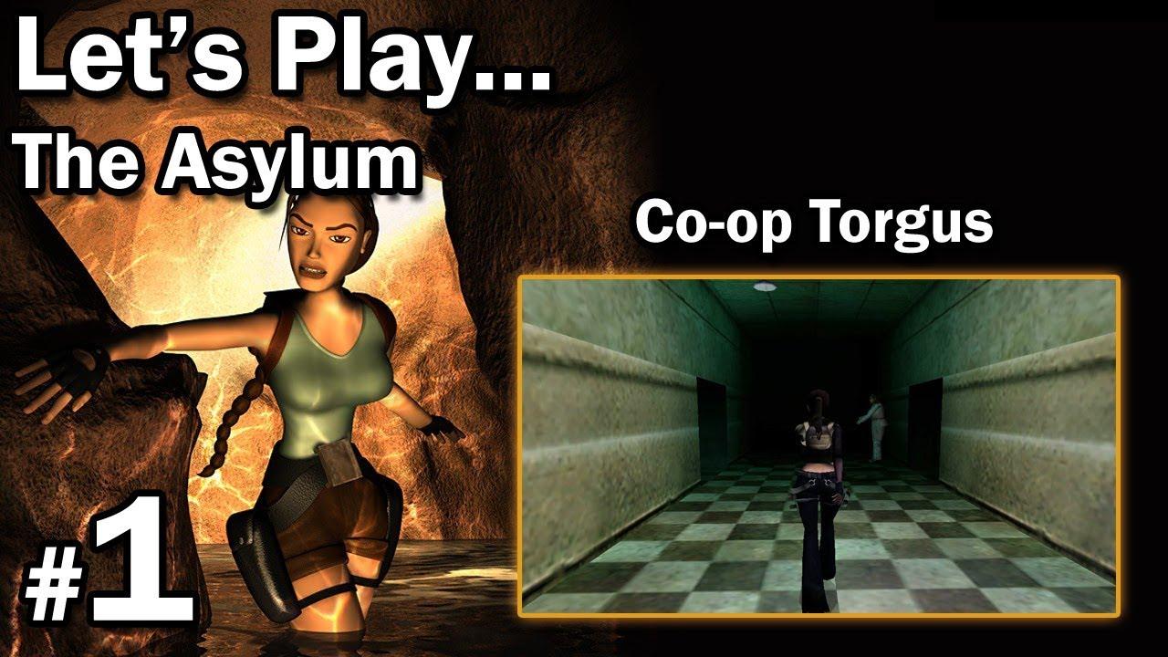 """Let's Play: [TRLE] The Asylum – Co-Op Torgus – [1/4] – """"Człowiek z hakiem"""""""