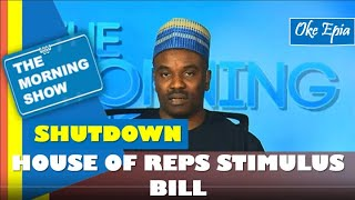 House of Reps stimulus bill offers greatest hope to Nigerians - Oke Epia