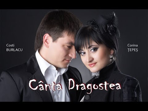 Cinta Dragostea - Costi Burlacu & Corina Tepes