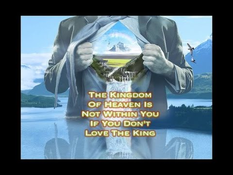 The Kingdom of Heaven is Within You: Are You Sure About That?