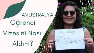 Avustralya Öğrenci Vizesini Nasıl Aldım?