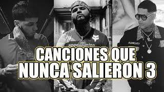 Canciones Que No Salieron de Trap/Reggaeton #3