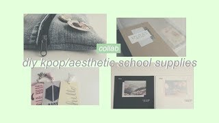 DIY Aesthetic/Kpop School Supplies (BTS, KARD, DAY6) // B2S Collab ♡