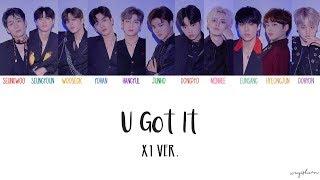 X1 (엑스원) – U GOT IT (X1 Ver.) Lyrics (Color Coded Han/Rom/Eng 가사)