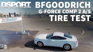 BFGoodrich g-Force Comp 2 A/S Tire Review | DSPORT