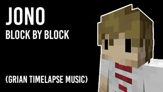 GRIAN TIMELAPSE SONG - BLOCK BY BLOCK (OFFICIAL MUSIC VERSION)
