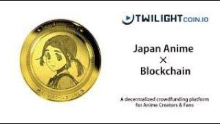 TwilightCoin - Japan Anime & Blockchain