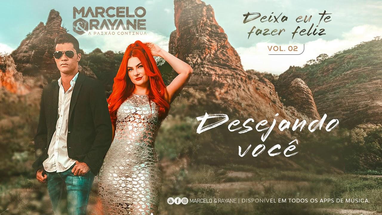 Marcelo e Rayane -Desejando você - Vol.2