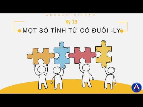 [TIẾNG ANH CÙNG THIÊN ÂN] - Kỳ 13: Một Số Tính Từ Tận Cùng Bằng Đuôi _ly Trong Tiếng Anh