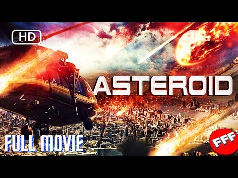 ASTEROID | Full DISASTER ACTION Movie
