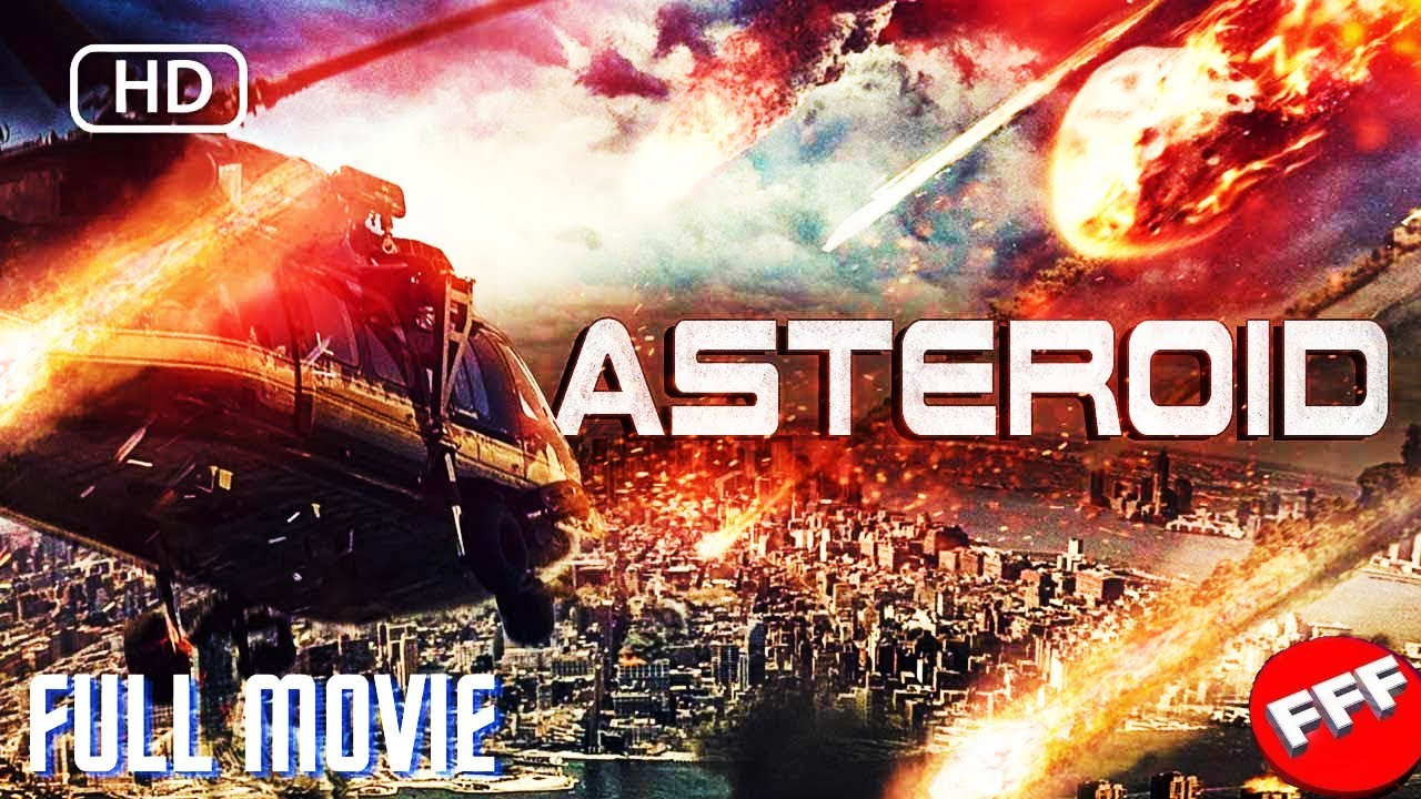 Download ASTEROID | Full DISASTER ACTION Movie