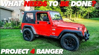 Jeep TJ Project 4 Banger | What Needs to be Done?