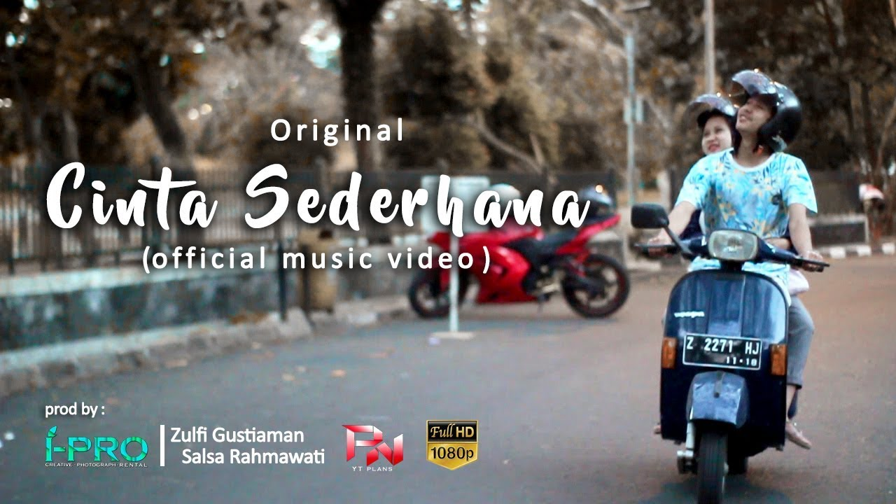 Lagu Terbaru 2019 - Cinta sederhana (Official music video)