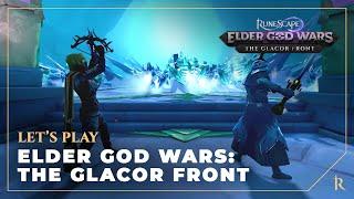 Let's Play - Elder God Wars: The Glacor Front | RuneScape (August 2021)