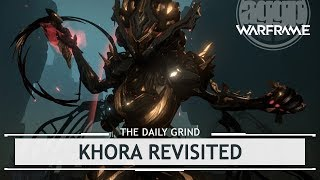 Warframe: Khora Revisited - Even MORE Buffs! [thedailygrind]