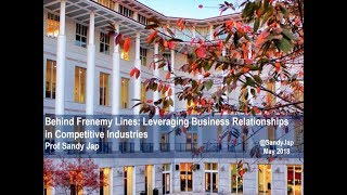 Behind Frenemy Lines | Leveraging Business Relationships in Competitive Industries
