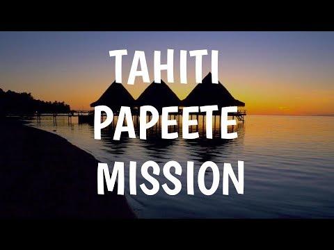 Tahiti Papeete Mission