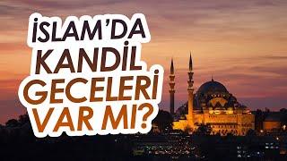 İslam'da Kandil Geceleri Var Mı ? / Fatih Orum ve Emre Dorman'la Aklımdaki Sorular