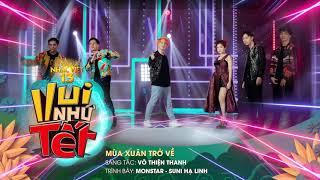 [Audio] Mùa Xuân Trở Về - Monstar, Suni Hạ Linh | Gala Nhạc Việt 13 (Official)