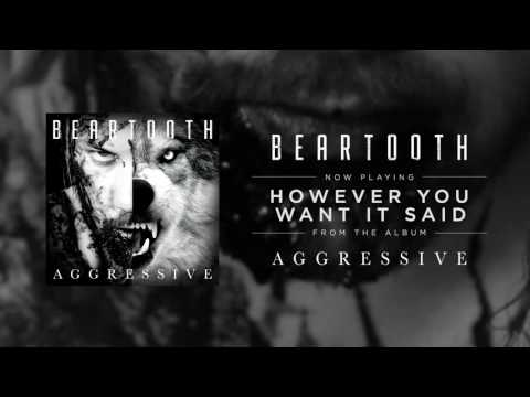 Beartooth - However You Want It Said (Audio)