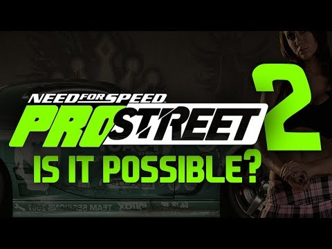 NEED FOR SPEED PRO STREET 2 IN 2018? AND MORE GAMING NEWS