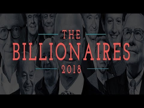 Forbes Billionaires list 2018: Meet the Richest People on the Planet