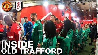 Inside Old Trafford | Manchester United 4-1 Fulham | Tunnel Cam, Behind the Scenes & More