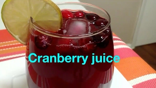 How to make Homemade Cranberry juice/ Cranberry Drink/ Cranberry diet juice-Delicious Food Recipes