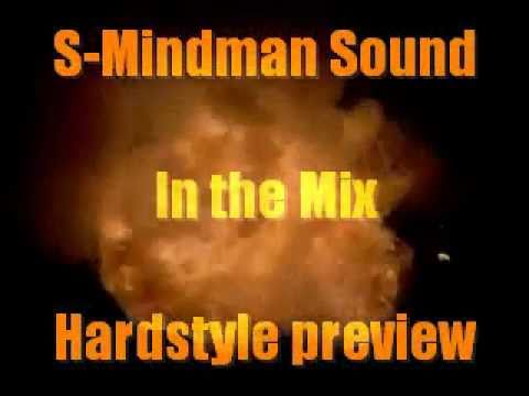 S-Mindman Sound in the mix - Hardstyle
