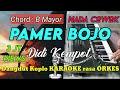 PAMER BOJO - Didi Kempot Versi Dangdut Koplo KARAOKE rasa ORKES Yamaha PSR S970