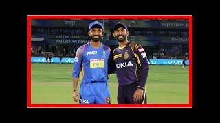 Breaking News   IPL 2018: Team news and weather update as Kolkata Knight Riders play Rajasthan Roya