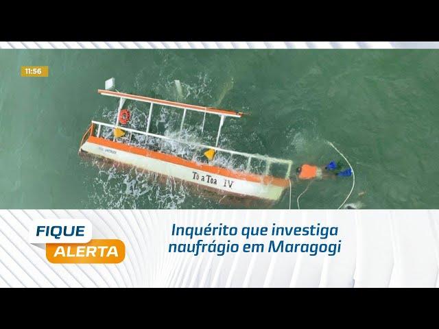 Inquérito que investiga naufrágio em Maragogi deve ser concluído nesta semana