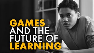 Games and the Future of Education | ABUNDANCE