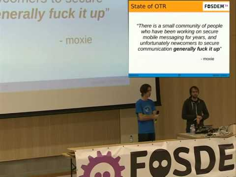[FOSDEM 2014] USE OTR or how we learned to start worrying and love cryptography