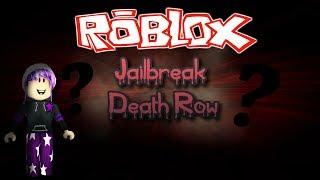 Roblox Adventures #6 - Jailbreak Death Row [#1] I HATE HORROR GAMES...