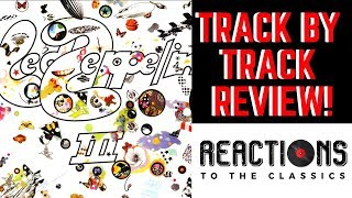 Reaction to Led Zeppelin! Led Zeppelin III Full Album Review! Father & Son