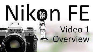 Никон Фе, відео інструкція 1: Огляд