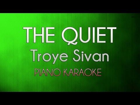 The Quiet - Troye Sivan | Official Piano Karaoke Instrumental Lyrics Cover Sing Along