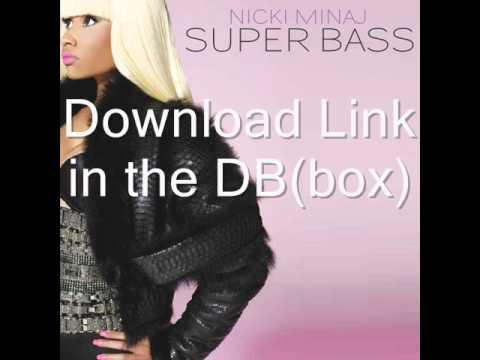 Nicki Minaj - Super Bass Download Link (DB)