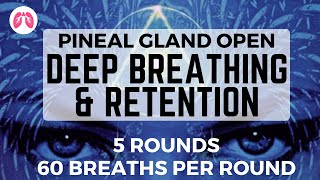 Open your Pineal Gland | Deep Breathing Exercise | TAKE A DEEP BREATH