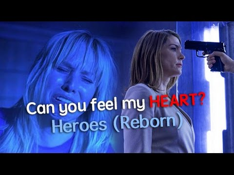 Heroes (Reborn) Characters - Can You Feel My Heart