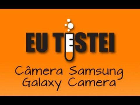 Câmera Samsung Galaxy Camera EK-GC100 - Unboxing Brasil