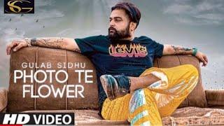 Photo te Flower (Gulab Sidhu) Mp3 Song Download