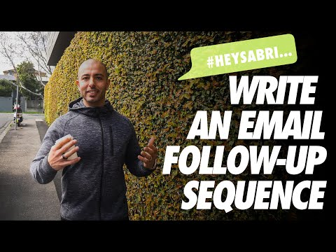 How To Write An Email Follow Up Sequence #HEYSABRI