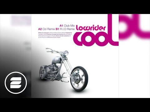 Lowrider - Cool (R.I.O Radio Edit)