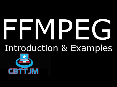 FFMPEG Introduction & Examples by cbttjm