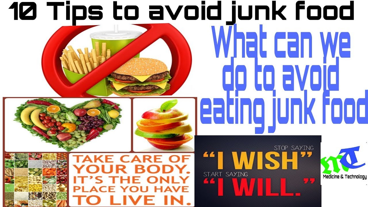 10 tips to avoid junk food. What we can do to avoid eating junk food ...
