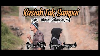 Sonya Anugrah Feat Gesto Psg Kasiah Tak Sampai Lagu Minang Terbaru Rancak