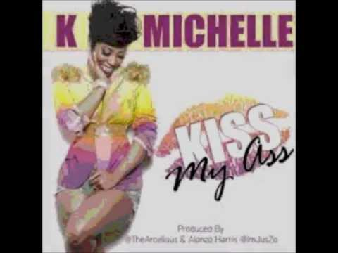 K. Michelle - Kiss My Ass *Lyrics*