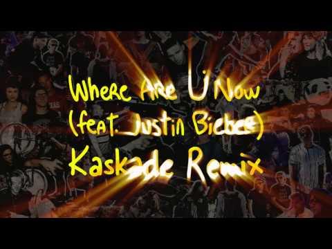 Jack ü - Where Are U Now (with Justin Bieber) (Kaskade Remix)